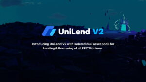 Read more about the article For the 1st Time, All ERC20 Tokens Can Be Lent and Borrowed With UniLend's Upcoming Version 2